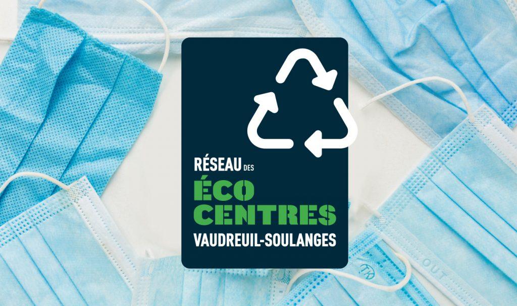 Récupération des masques jetables dans le Réseau des écocentres de Vaudreuil-Soulanges
